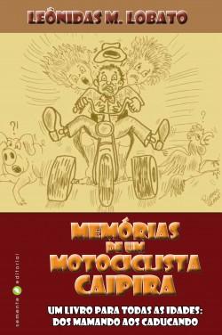 Memórias de um motociclista caipira